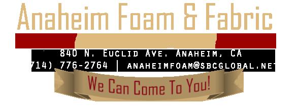 Anaheim Foam & Fabric | Upholstery | Orange County CA